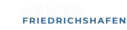 Shisha in Friedrichshafen und Umgebung